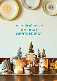 {HOLIDAY DIY: naturally glamorous holiday centrepiece} - The Sweet Escape Creative DIY Blog