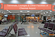 Terminals, Lounges& Other Facilities of Chennai Airport | TripBeam Blog
