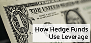 How Hedge Funds Use Leverage?
