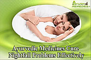 Ayurvedic Medicines Cure Nightfall Problems Effectively