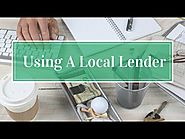 Using A Local Lender!