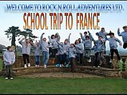 A School Trip To France - Rocknrolladventures.com