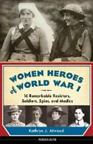 Women Heroes of World War I - 2014