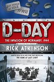 D-Day: The Invasion of Normandy, 1944 - 2014