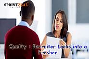 Top Qualities Recruiters Look For In A Fresher