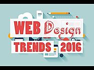 10 Effective ways to get more out of Web Design Trend 2016