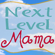 Next Level Mama | Be Inspired. Be Different. Be Fun.