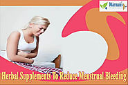Herbal Supplements To Reduce Menstrual Bleeding That Are Effective