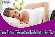 Herbal Treatment To Reduce Period Pain Without Any Side Effects