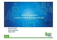 Futures Trading Strategies on SGX