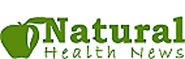 Natural Health News Magazine and Health Information Articles