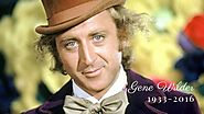 Saying Goodbye to a Legend - Gene Wilder