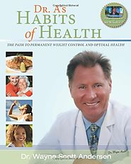Recommended: Habits of Health: The Path to Permanent Weight Control and Optimal Health