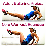 Check out these core workouts to help improve your stability + more for ballet! - Adult Ballerina Project