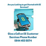 Call EE Customer Services Phone Number 0844 453 5074