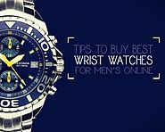 Tips to Buy Watches for Men at an Affordable Price