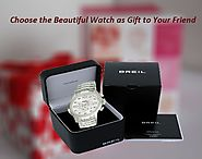 Choose the Beautiful Watch as Gift to Your Friend