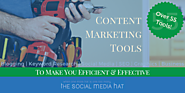 Top Tools for Efficient and Effective Content Marketing