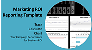 ROI in Digital Marketing: A Report Template to Track, Calculate and Chart Your Campaign Performance