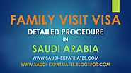 FAMILY VISIT VISA DETAILED PROCESS IN SAUDI ARABIA