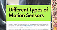 Different Types of Motion Sensors