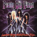 PRETTY BOY FLOYD – Leather Boyz with Electric Toyz