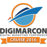 DIGIMARCON CRUISE 2016 · Houston, TX · April 10 - 17, 2016 · Digital Marketing Conference At Sea
