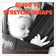 Wear Your Baby: The Ultimate Guide to Stretchy Wraps