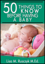 50 Things To Know Before Having a Baby: Simple Pregnancy Tips (50 Things to Know)