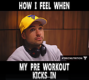 Short & funny video: How I feel when my pre workout kicks in