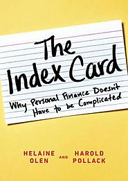 The Index Card: Why Personal Finance Doesn't Have To Be Complicated.