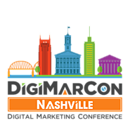 DigiMarCon Nashville Digital Marketing, Media and Advertising Conference & Exhibition (Nashville, TN, USA)