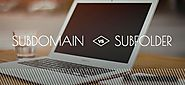 Subdomains and Subdirectories - A Complete Guide