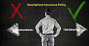 Cover Your Smartphone Friend with the Right Insurance Policy