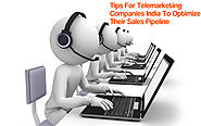 4 Tips For Telemarketing Companies India To Optimize Their Sales Pipeline