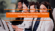 3 Fundamentals Of Effective Conversation Telesales Companies Should Follow