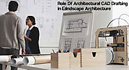 Role Of Architectural CAD Drafting in Landscape Architecture