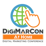 DigiMarCon At Home Digital Marketing, Media and Advertising Conference (Online: Live & On Demand)