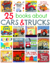 25 Picture Books About Cars And Trucks