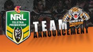 Team Announcement: Wests Tigers vs Warriors