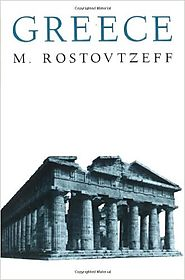 A History of the Ancient World (Greece & Rome) By Michael Rostovtzeff