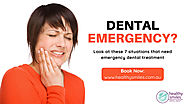 7 Situations that Need Emergency Dental Treatment | Healthy Smiles