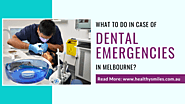 What to Do in Case of Dental Emergencies in Melbourne?