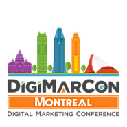 DigiMarCon Montreal Digital Marketing, Media and Advertising Conference & Exhibition (Montreal, QC, Canada)