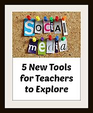 TECH TOOLS - WeAreTeachers: 5 New Social Media Tools to Explore