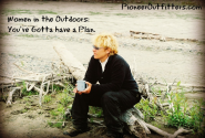 Women in the Outdoors ~ Make a Plan