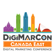 DigiMarCon Canada East Digital Marketing, Media and Advertising Conference & Exhibition (Montreal, QC, Canada)