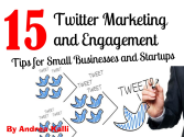 15 Twitter Marketing and Engagement Tips for Small Businesses and Startups - by Internet Marketing Virtual Assistant