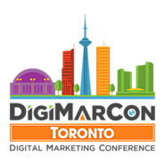 DigiMarCon Toronto Digital Marketing, Media and Advertising Conference & Exhibition (Toronto, ON, Canada)