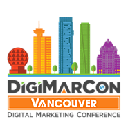 DigiMarCon Vancouver Digital Marketing, Media and Advertising Conference & Exhibition (Vancouver, BC, Canada)